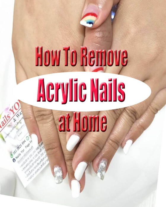 How to remove acrylic nails at home Safely reception