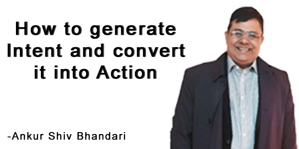 Intent to Action