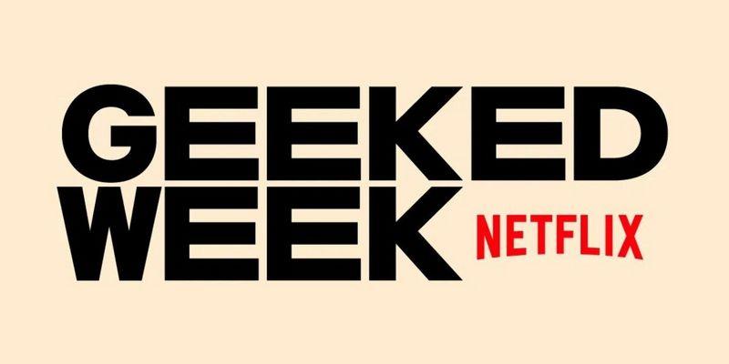 netflix-geek-week-2.jpg?resize=800%2C400