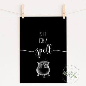 """Sit for a Spell"" Printable Halloween Art- Black"