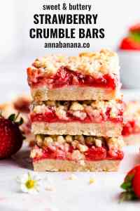 straight ahead angle super close up of 3 strawberry crumble bars stacked on top of one another with text overlay