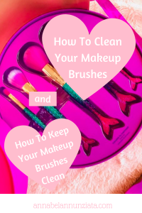 How To Clean Your Makeup Brushes and How To KEEP Them Clean