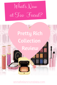 What's New at Too Faced | Pretty Rich Collection