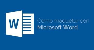 como-maquetar-con-microsoft-word