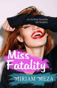 miss fatality