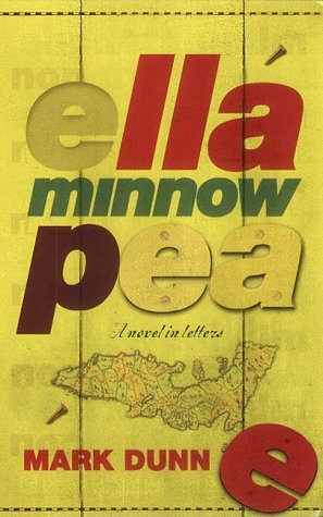 Ella Minnow Pea Mark Dunn