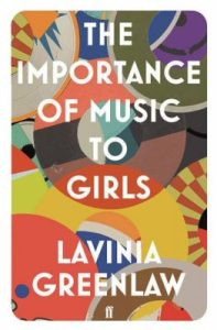 Importance Music Girls Lavinia Greenlaw