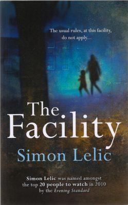 The Facility simon lelic