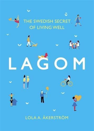 This year's Hygge is Lagom...