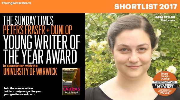 PFD Sunday Times Young Writer of the Year shortlist - Sara Taylor