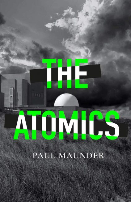 The Atomics by Paul Maunder