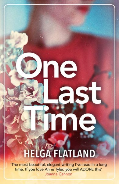 Families are complicated! 'One Last Time' blog tour