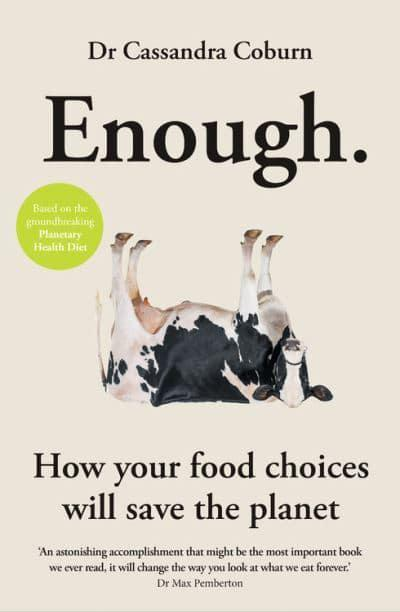 Enough. by Dr Cassandra Coburn