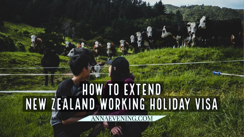 Feature image for How to Extend New Zealand Working Holiday Visa for Malaysians 2020