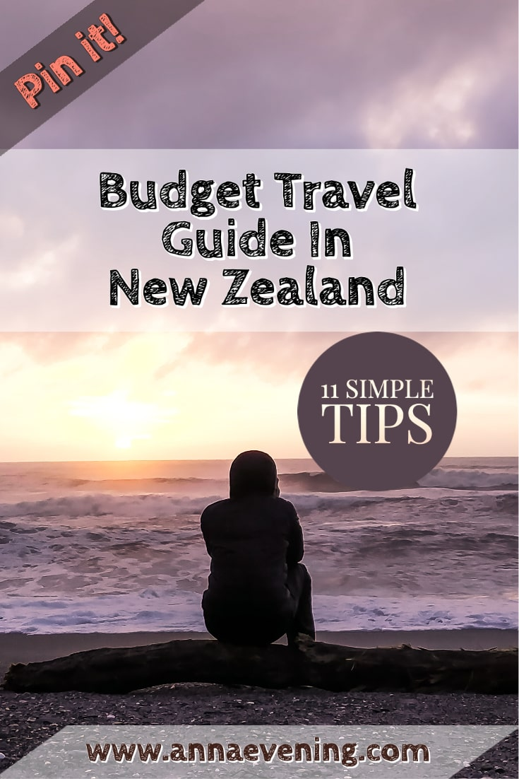 Pin It Budget Travel Guide In New Zealand 11 Simple Tips