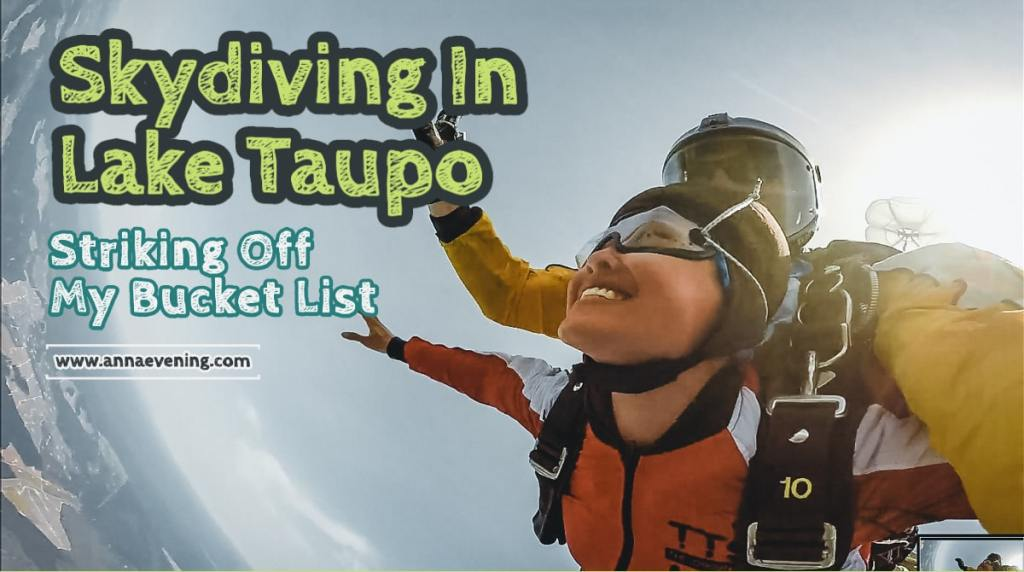 Feature image for Skydiving In Lake Taupo Striking Off My Bucket List