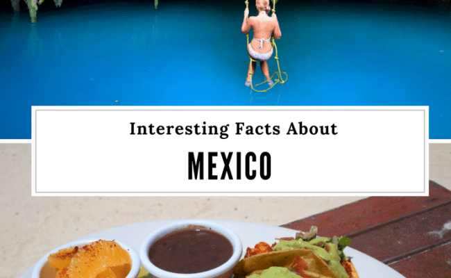 14 Things You Might Not Have Known About Mexico Anna