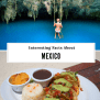14 Things You Might Not Have Known About Mexico Anna Everywhere