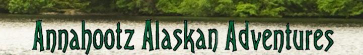 Annahootz Alaskan Adventures