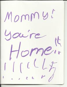 Card from Mary Mommy you're home!