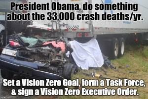 President Obama Adopt Vision Zero