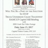RAMCUP Capitol Hill Briefing, June 15, 9-noon: Be Part of the Solution to STOP Truck Underride Tragedies