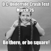 DC Underride Crash Test Event, March 26, 10:00 a.m.: Be There, or Be Square!