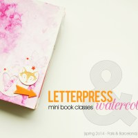 Letterpress & watercolour mini book classes ::  latest spring in Paris and BCN