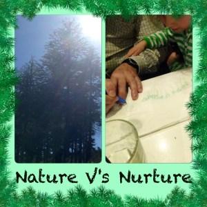 Childhood traits: Nature Vs Nurture