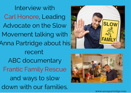 Interview with Carl Honore, Internationally renowned advocate of the Slow Movement and Journalist