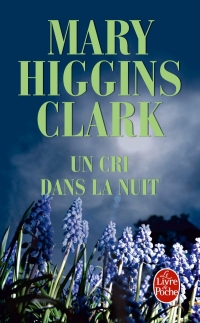 Un Cri Dans La Nuit : Higgins, Clark, Anna's, Bookshelf