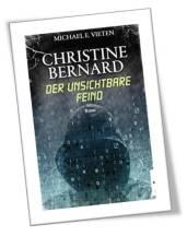 Christine Bernhard - Der unsichtbare Feind