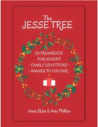 The Jesse Tree - 28 Ornaments for Advent with Family Devotions & Images to Colour