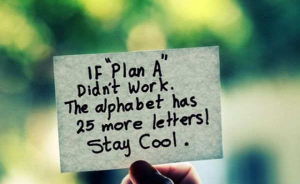 if-plan-a-didnt-workthe-alphabet-has-25-more-letters-stay-cool-inspirational-quote-e-motivation.net_