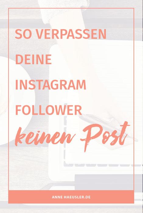 Beitragsbenachrichtigung aktivieren! So berpassen deine Follower keinen Post! I www.annehaeusler.de