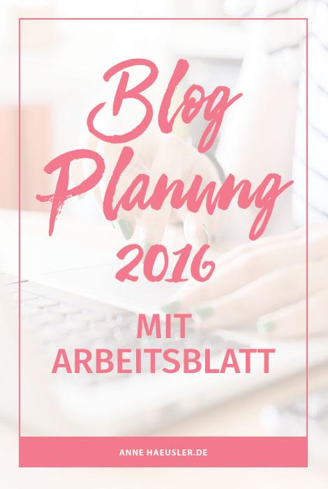 BLOG-PLANUNG 2016 {MIT ARBEITSBLATT} ⋆ Anne Häusler