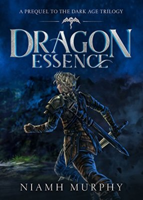 Dragon Essence: A Prequel to the Dark Age Trilogy by Niamh Murphy
