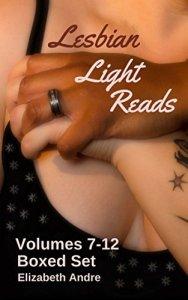 Lesbian Light Reads Volumes 7-12 by Elizabeth Andre
