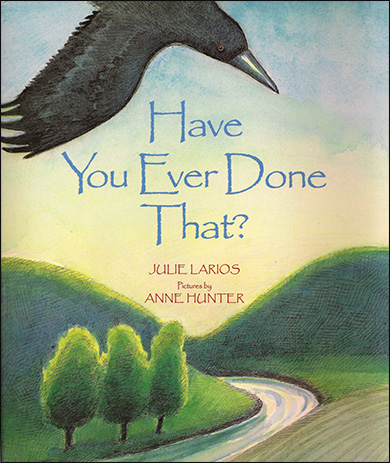 Children's Book - Have You Ever Done That?