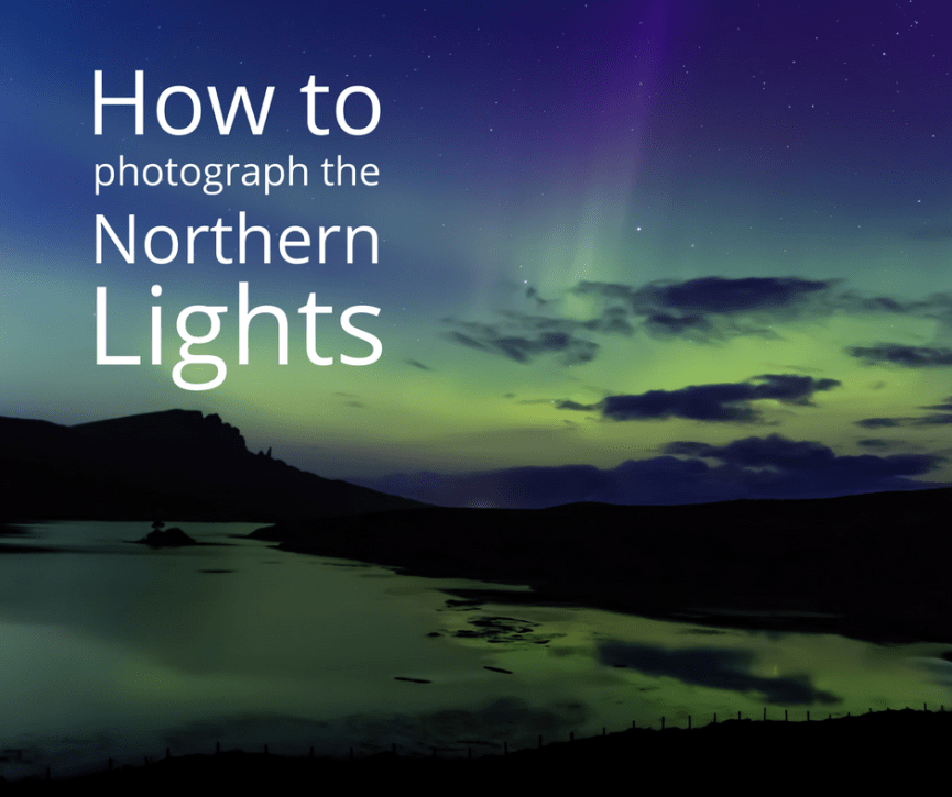 How to photograph the Northern Lights blog