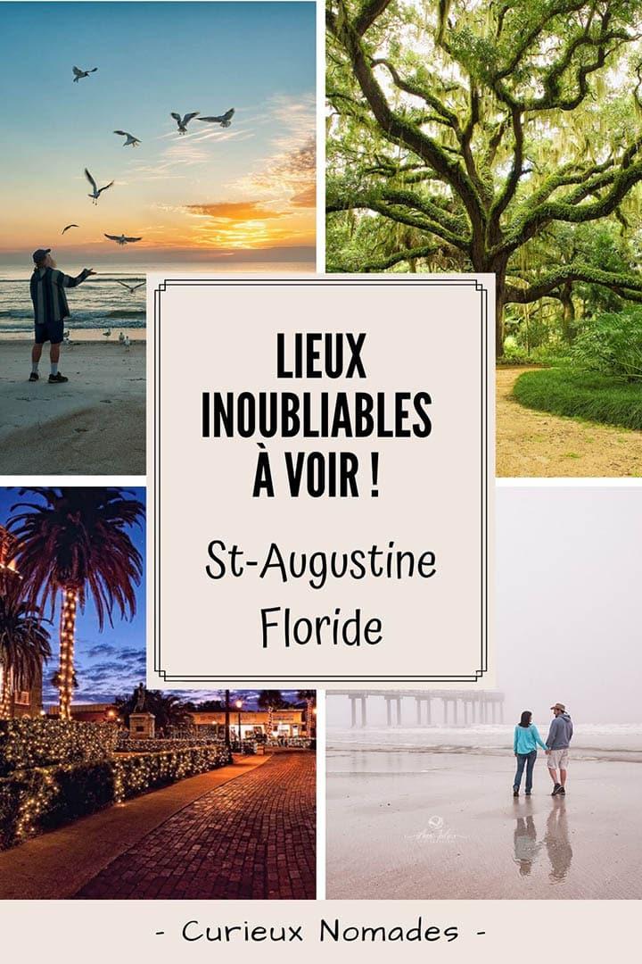 lieux INOUBLIABLES à visiter à St-Augustine, FL