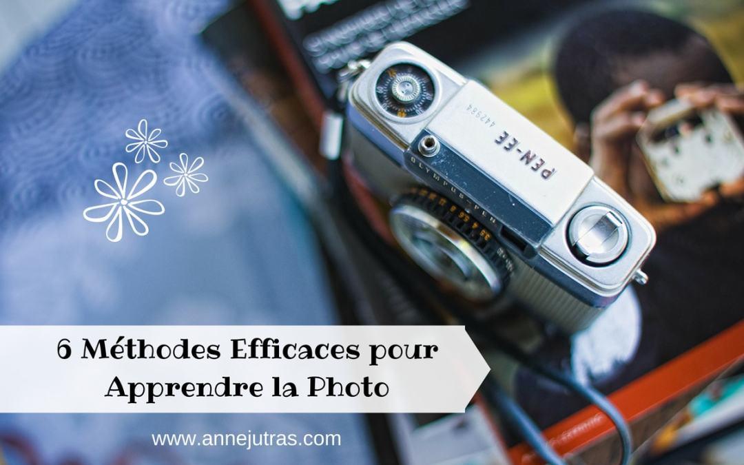 6 Méthodes efficaces pour apprendre la photo