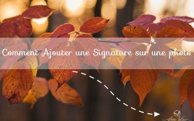 Comment ajouter une signature sur une photo