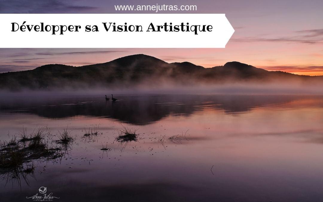 Développer sa Vision Artistique