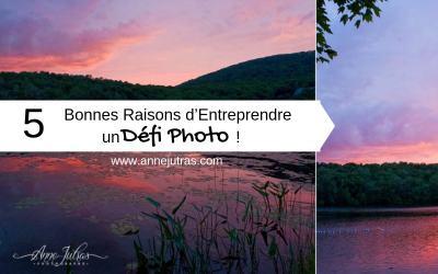5 bonnes raisons d'entreprendre un défi photo !