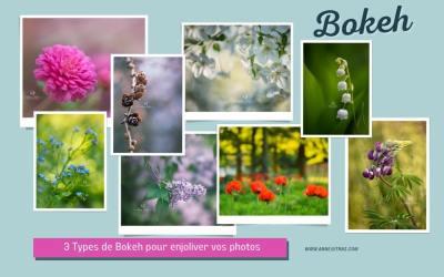 3 Types de Bokeh pour Enjoliver vos Photos