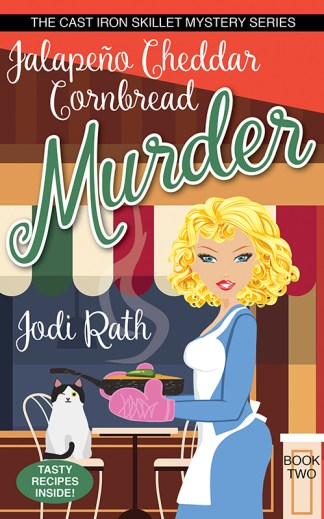 cover of the Jalapeno Cheddar Cornbread Murder by Jodi Rath