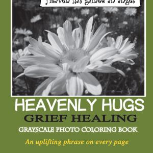 Heavenly Hugs Grief Healing Grayscale Photo Coloring Book For Adults Printable PDF 24 Pages By Anne Manera
