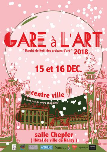 Gare a l Art Nancy decembre 2018 salle Chepfer metiers d art metropole