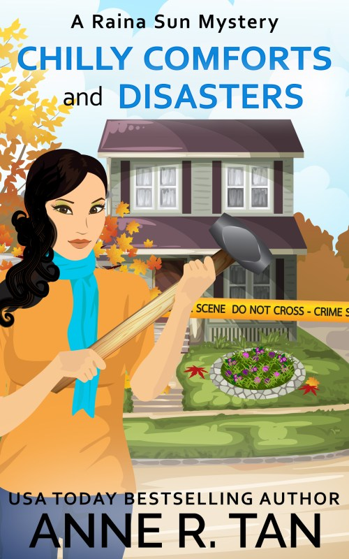 Chilly Comforts and Disasters (Raina Sun Mystery #9)